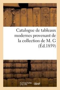 Francis Petit - Catalogue de tableaux modernes provenant de la collection de M. G.