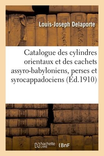 Louis-Joseph Delaporte - Catalogue des cylindres orientaux et des cachets assyro-babyloniens, perses et syrocappadociens.