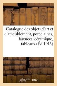 Georges Guillaume - Catalogue des objets d'art et d'ameublement, porcelaines, faiences, ceramique, tableaux, pastels - d.
