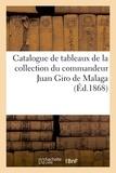 Simon Horsin-déon - Catalogue des tableaux anciens des differentes ecoles - de la collection du commandeur juan giro de.