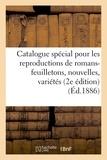 Levy - Catalogue spécial pour les reproductions de romans-feuilletons, nouvelles, variétés littéraires.