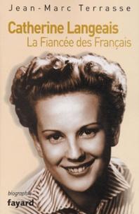 Jean-Marc Terrasse - Catherine Langeais - La Fiancée des Français.