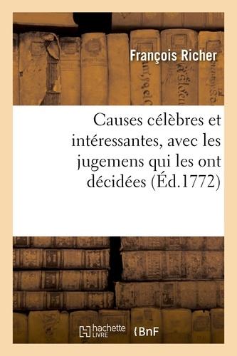 Hachette BNF - Causes célèbres et intéressantes, avec les jugemens qui les ont décidées.