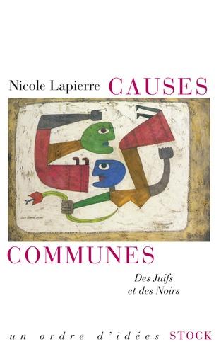 Nicole Lapierre - Causes communes - Des juifs et des noirs.