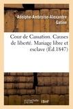 Gatine - Causes de liberté. Marie-Sainte Platon.
