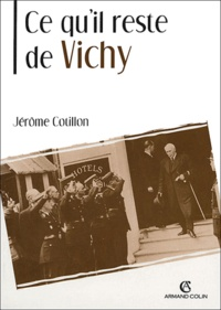 Jérôme Cotillon - Ce qu'il reste de Vichy.