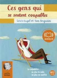 Lewis Engel et Tom Ferguson - Ces gens qui se sentent coupables. 1 CD audio MP3