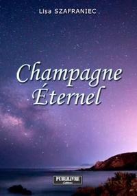 Lisa Szafraniec - Champagne Eternel.