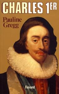 Pauline Gregg - Charles Ier.