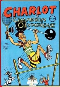 Mat - Charlot Champion Olympique.