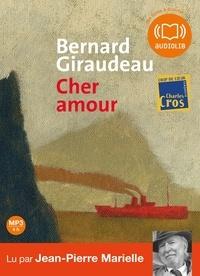 Bernard Giraudeau - Cher amour. 1 CD audio MP3