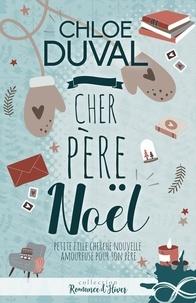 Chloé Duval - Cher père Noël.