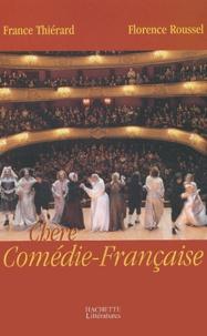 France Thiérard et Florence Roussel - Chère Comédie-Française.