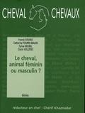 Jean-Louis Gouraud et Chérif Khaznadar - Cheval Chevaux N° 2, Avril-septembr : Le cheval, animal féminin ou masculin ?.