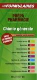 Hachette - Chimie générale - Prépa pharmacie.