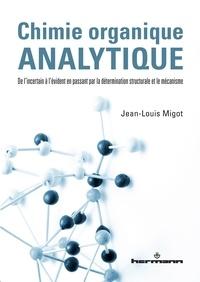 Chimie organique analytique - De lincertain à lévident en passant par la détermination structurale et le mécanisme.pdf