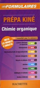 Chimie organique prépa kiné -  Hachette |