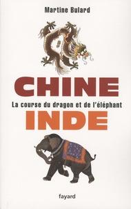 Martine Bulard - Chine, Inde - La course du dragon et de l'éléphant.