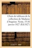 [s.n.] - Choix de tableaux de la collection de Madame d'Angoisse.