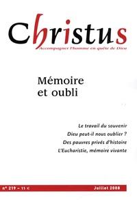 Sylvie Germain et Michel Fédou - Christus N° 219, juillet 2008 : Mémoire et oubli.
