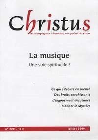 Rémi de Maindreville - Christus N° 223, Juillet 2009 : La musique : une voie spirituelle ?.