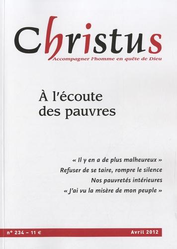 Yves Roullière - Christus N° 234, Avril 2012 : A l'écoute des pauvres.