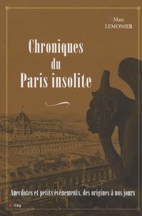 Marc Lemonier - Chroniques du Paris insolite.