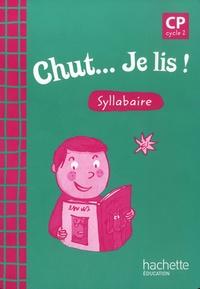Annick Vinot - Chut... Je lis ! CP Cycle 2 - Syllabaire.