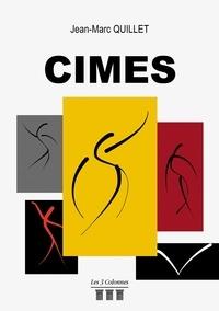 Jean-Marc Quillet - Cimes.