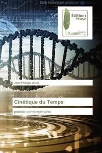 Jean-Philippe Aizier - Cinétique du Temps - Poésie contemporaine.