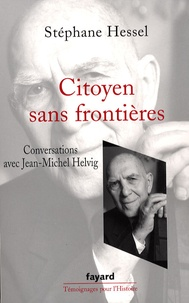 Stéphane Hessel - Citoyen sans frontières.