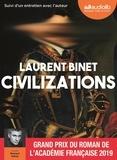 Laurent Binet - Civilizations - Suivi d'un entretien avec l'auteur. 1 CD audio MP3