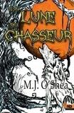 M.J. O'shea - Clair de lune Tome 2 : La lune du chasseur.