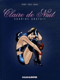 Bernet et  Trillo - Claire de Nuit Tome 1 : Sourire gratuit.