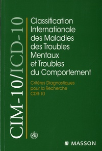 OMS - Classification internationale des maladies des troubles mentaux et troubles du comportement - Critères diagnostiques pour la recherche.