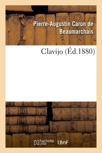 Pierre-Augustin Caron de Beaumarchais - Clavijo.