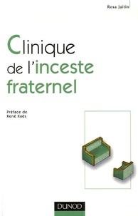 Rosa Jaitin - Clinique de l'inceste fraternel.