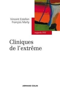 François Marty et Vincent Estellon - Cliniques de l'extrême.