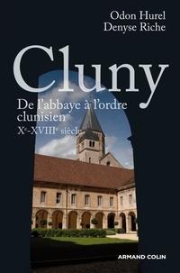 Cluny - De labbaye à lordre clunisien, Xe-XVIIIe siècle.pdf