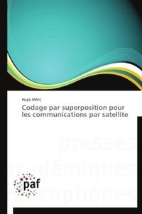 Codage par superposition pour les communications par satellite.pdf