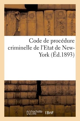 Hachette BNF - Code de procédure criminelle de l'Etat de New-York.