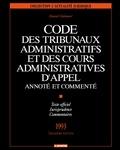 Daniel Chabanol - Code des tribunaux administratifs et des cours administratives d'appel - Annoté et commenté.