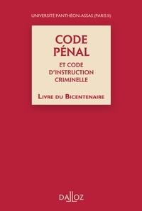 Marie-Elisabeth Cartier et Philippe Conte - Code pénal et code d'instruction criminelle - Livre du bicentenaire.