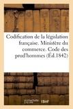 Paulin - Codification de la législation française. Ministère du commerce. Code des prud'hommes.