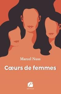 Marcel Nuss - Coeurs de femmes.