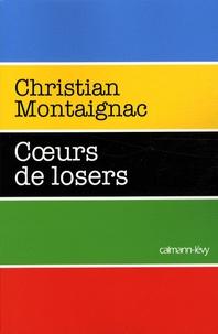 Christian Montaignac - Coeurs de losers.