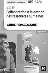 Nadine Bonhivers et Evelyne Boselli - Collaboration à la gestion des ressources humaines BTS SAM 1re et 2e années - Guide pédagogique.