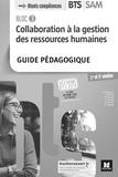 Nadine Bonhivers et Evelyne Boselli - Collaboration à la GRH Bloc 3 BTS SAM 1re et 2e années - Guide pédagogique.
