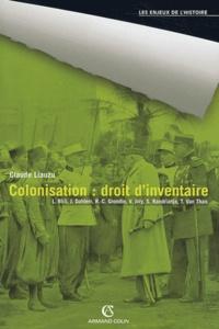 Claude Liauzu et Leila Blili - Colonisation : droit d'inventaire.
