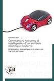 Abdelfatah Nasri - Commandes robustes et intelligentes d'un véhicule électrique moderne - Optimisation énergétique de la chaîne de traction électrique.